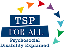 TSP for all, psychosocial disability explained
